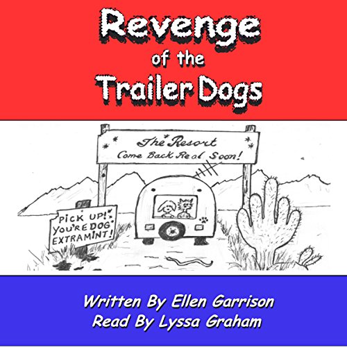 Revenge of the Trailer Dogs: Life in America's New Middle Class  cover art