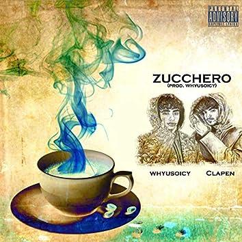 Zucchero (feat. Clapen)