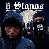 8 Signos (feat. Elpatron970) [Explicit]