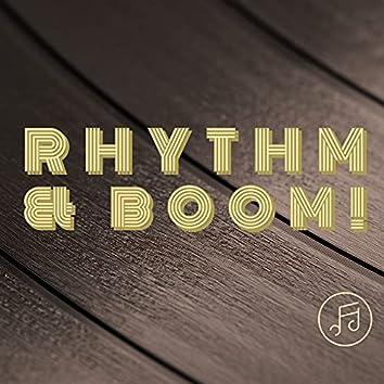 Rhythm & Boom!