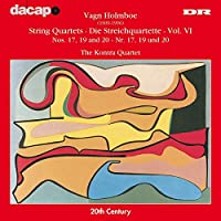 Holboe: String Quartets Vol.6