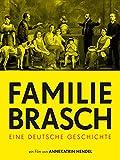 Familie Brasch: Eine deutsche Geschichte