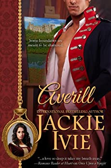 Averill: Historical Romance (The Brocade Collection, Book 3) by [Jackie Ivie]