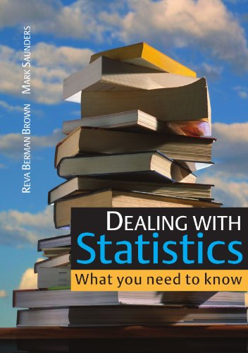 Dealing With Statistics: What You Need To Know: What you need to know