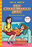 Mary Anne Saves the Day (The Baby-sitters Club, 4) (4)