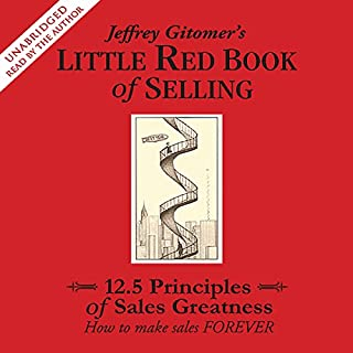 The Little Red Book of Selling     12.5 Principles of Sales Greatness              Auteur(s):                                                                                                                                 Jeffrey Gitomer                               Narrateur(s):                                                                                                                                 uncredited                      Durée: 4 h et 26 min     10 évaluations     Au global 3,8