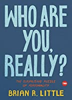 Who Are You, Really?: The Surprising Puzzle of Personality (TED Books)