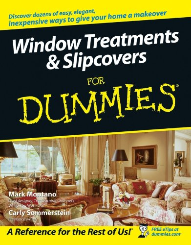 Window Treatments and Slipcovers For Dummies® (English Edition)