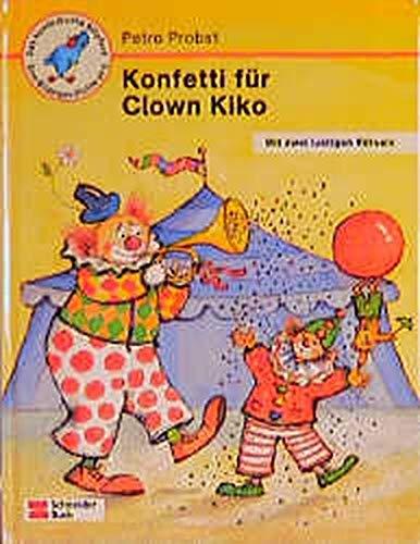 Konfetti für Clown Kiko (Das kunterbunte Nilpferd)