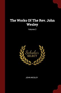 The Works of the Rev. John Wesley; Volume 2