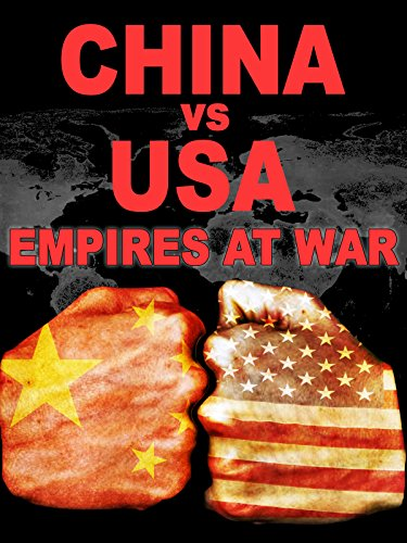 China vs. USA: Empires at War [OV]