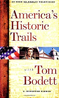 America's Historic Trails: With Tom Bodett