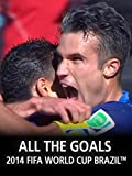 All the Goals of 2014 FIFA World Cup Brazil™