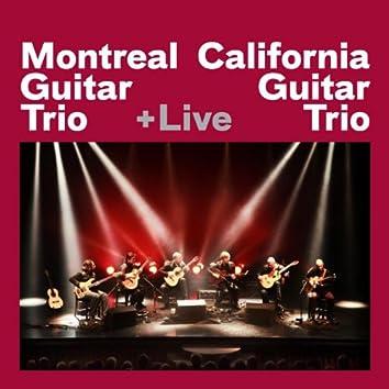Montreal Guitar Trio + California Guitar Trio + Live