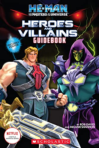 Compare Textbook Prices for He-Man and the Masters of the Universe: Heroes and Villains Guidebook Media tie-in Media tie-in Edition ISBN 9781338760859 by Shannon, Melanie,David, Rob