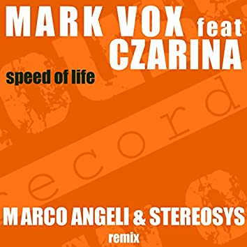 Speed of Life (feat. Czarina) [Marco Angeli & Stereosys Remix]
