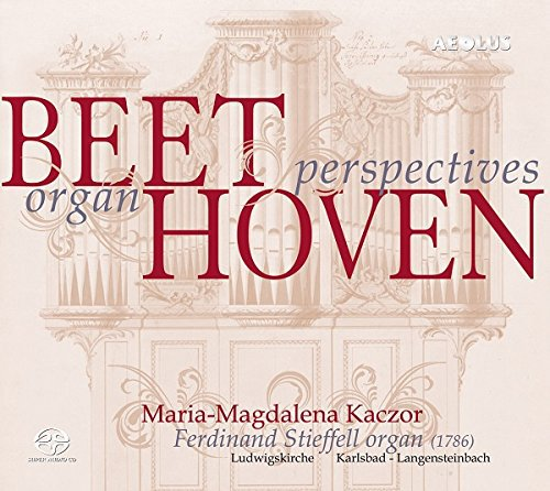 Beethoven: Organ Perspectives