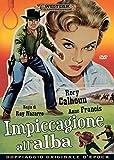 Impiccagione All'Alba (1957)