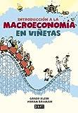 Introducción a la macroeconomía en viñetas (Spanish Edition)