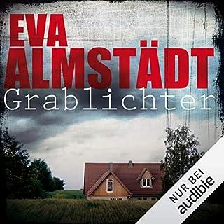 Grablichter     Pia Korittki 4              Autor:                                                                                                                                 Eva Almstädt                               Sprecher:                                                                                                                                 Anne Moll                      Spieldauer: 7 Std. und 48 Min.     1.233 Bewertungen     Gesamt 4,4