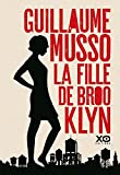 La fille de Brooklyn [ edition bestseller ] (French Edition) by Guillaume Musso(2016-03-24) - French and European Publications Inc - 24/03/2016
