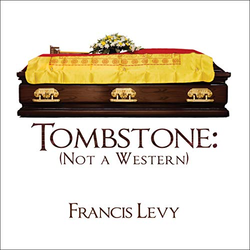 Tombstone: Not a Western audiobook cover art