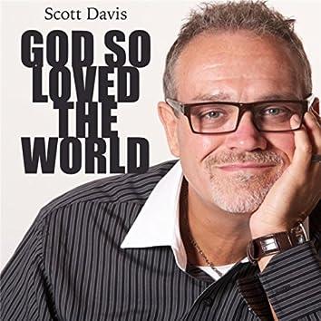God so Loved the World -EP