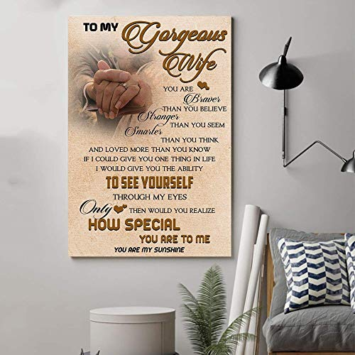 """Crisiswingsgift Family Poster – to My Wife – You are Braver How Special You are to Me Poster Present for Men Women, On Birthday Xmas, Art Print Size 11 12 16 24 Poster Y554 (12""""x18"""")"""