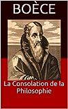 La Consolation de la Philosophie - Format Kindle - 1,97 €