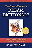 The Curious Dreamer's Dream Dictionary: How to Interpret Dream Symbol Meaning for Personal Growth