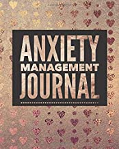 Anxiety Management Journal: Daily Guided Journal Prompts - Tracking Workbook and Self-Exploration Worksheets for Women or Men - Positive Affirmation ... Feelings and Worry and Improve Happiness