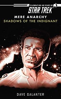 Star Trek: Shadows of the Indignant (Star Trek: The Original Series) by [Dave Galanter]