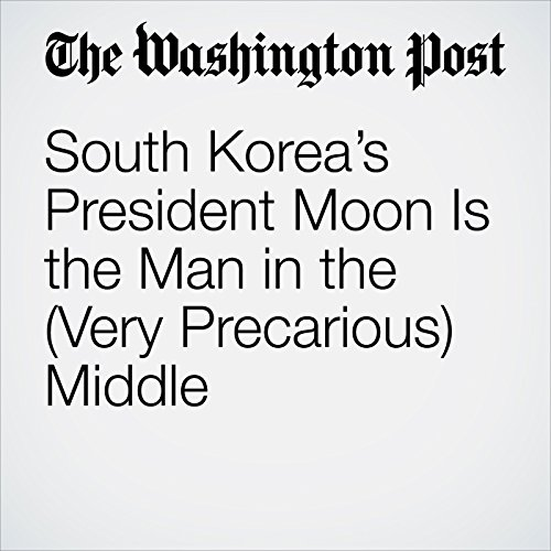 South Korea's President Moon Is the Man in the (Very Precarious) Middle copertina