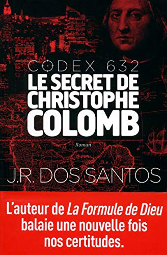 Codex 632 - Le secret de Christophe Colomb (Roman)