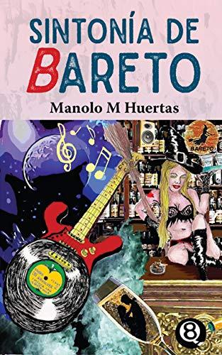 Sintonía de Bareto de Manolo M Huertas
