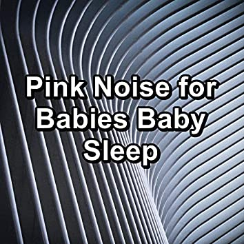 Pink Noise for Babies Baby Sleep