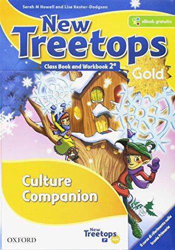 New treetops. Class book-Workbook. Ediz. gold. Per la Scuola elementare. Con e-book. Con espansione online. Con Libro: Culture companion (Vol. 2)