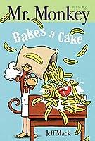 Mr. Monkey Bakes a Cake (1)
