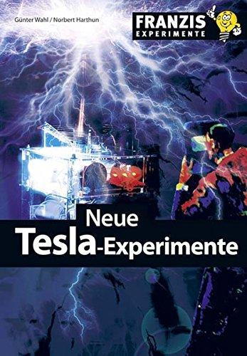 Neue Tesla-Experimente
