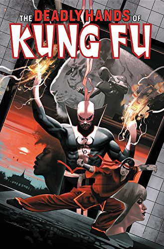 Deadly Hands Of Kung Fu Omnibus Vol. 2 (The Deadly Hands of Kung Fu Omnibus)
