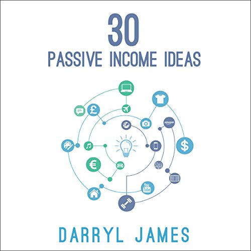 30 Passive Income Ideas audiobook cover art
