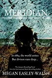 Meridian: Historical Suspense and International Mystery (English Edition)