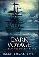 Dark Voyage: Premium Hardcover Edition