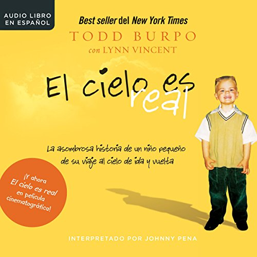 El cielo es real [Heaven Is for Real] audiobook cover art