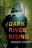 Image of Dark River Rising: A Mystery (Wallace Hartman Mysteries, 1)