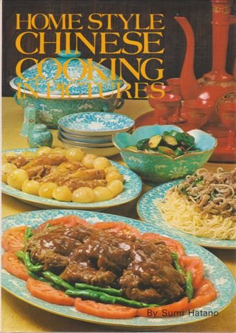 Homestyle Chinese Cooking in Pictures 3rd printing 1977 paperback