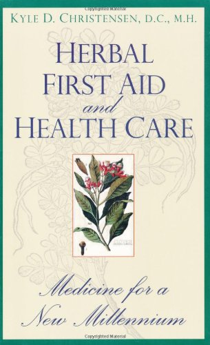 Compare Textbook Prices for Herbal First Aid and Health Care 1st Edition ISBN 9780914955900 by Christensen, Kyle D. D.C. M.H.