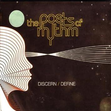 DISCERN / DEFINE