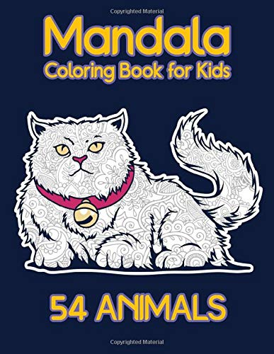 54 Animals Mandala Coloring Book For Kids: A Funny collection of 60 Animal Mandalas - Children Activity Books for Kids Ages 2-4, 4-8, Boys, Girls