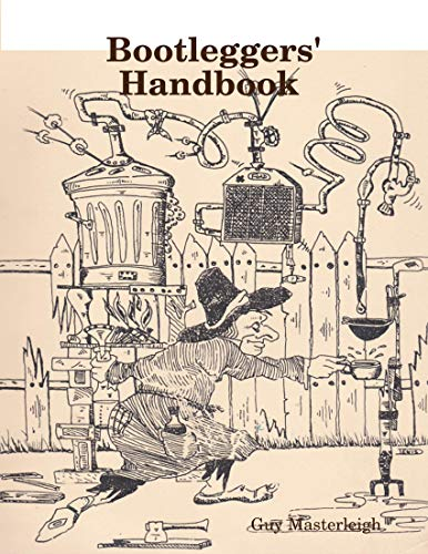 Bootleggers' Handbook (English Edition)